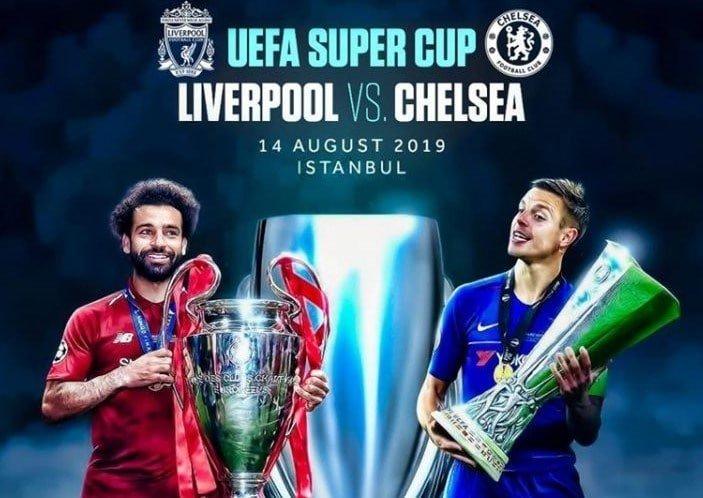 Liverpool vs Chelsea UEFA Super Cup 2019 Final