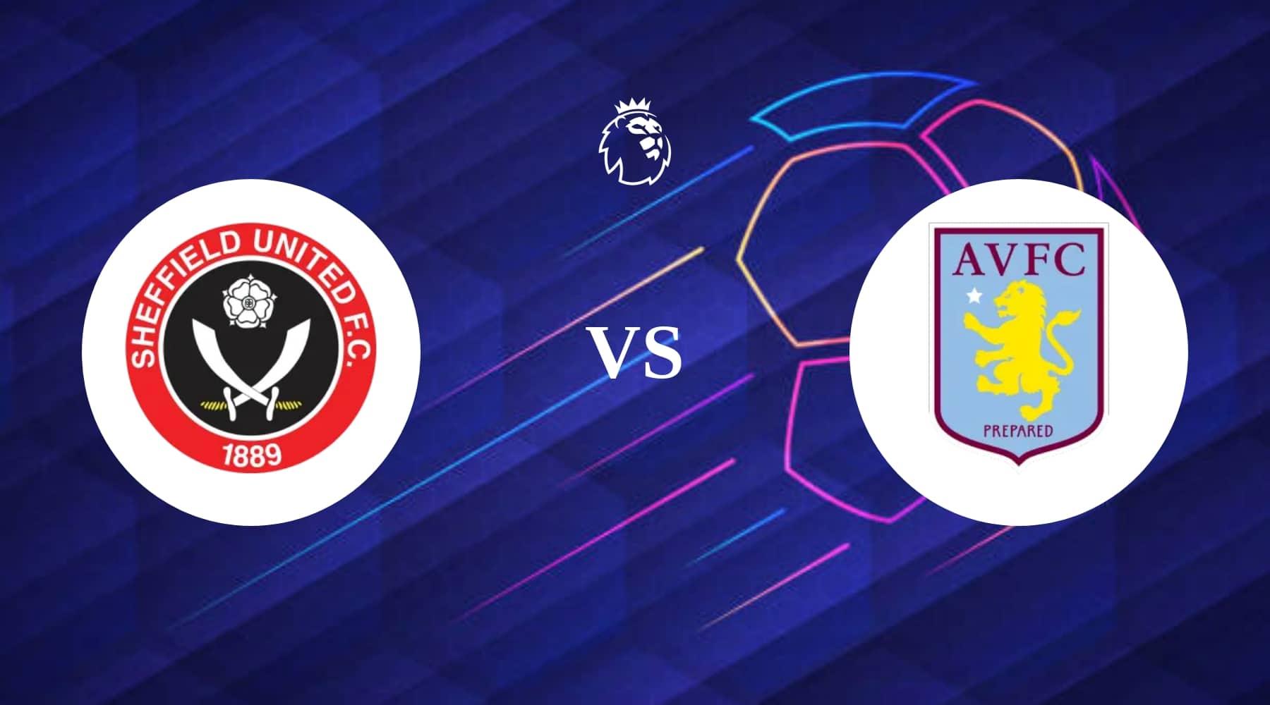 Sheffield United vs Aston Villa