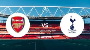 Arsenal vs Tottenham Hotspur Betting Tips & Predictions