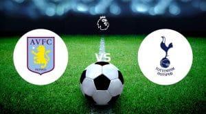 Aston Villa vs Tottenham Hotspur Betting