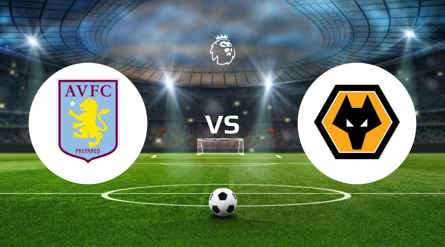 Aston Villa vs Wolves Betting