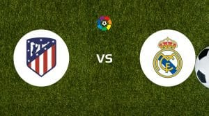 Atletico Madrid vs Real Madrid Betting Tips & Predictions