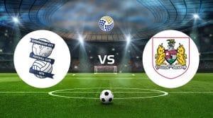 Birmingham City vs Bristol City Betting