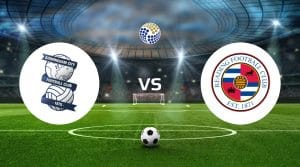 Birmingham City vs Reading Betting