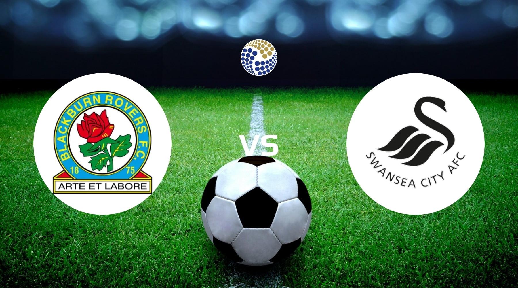 Blackburn Rovers vs Swansea City Betting