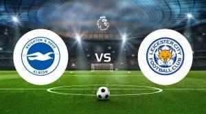 Brighton vs Leicester Betting