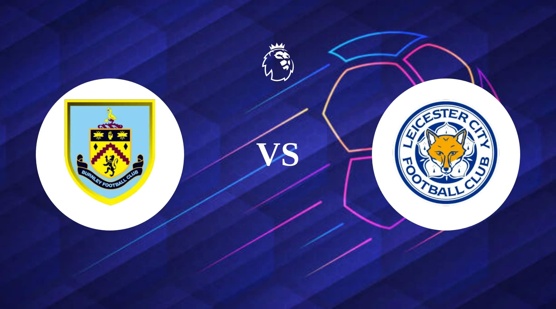 Burnley vs Leicester City Betting