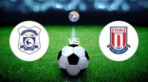 Cardiff City vs Stoke City Betting