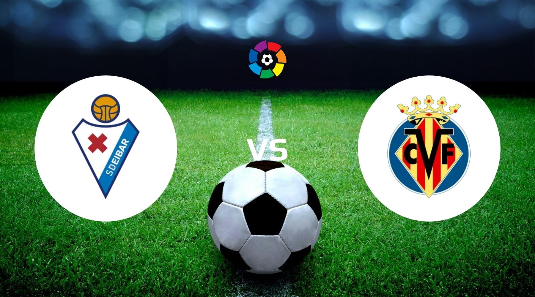 Eibar vs Villarreal Betting