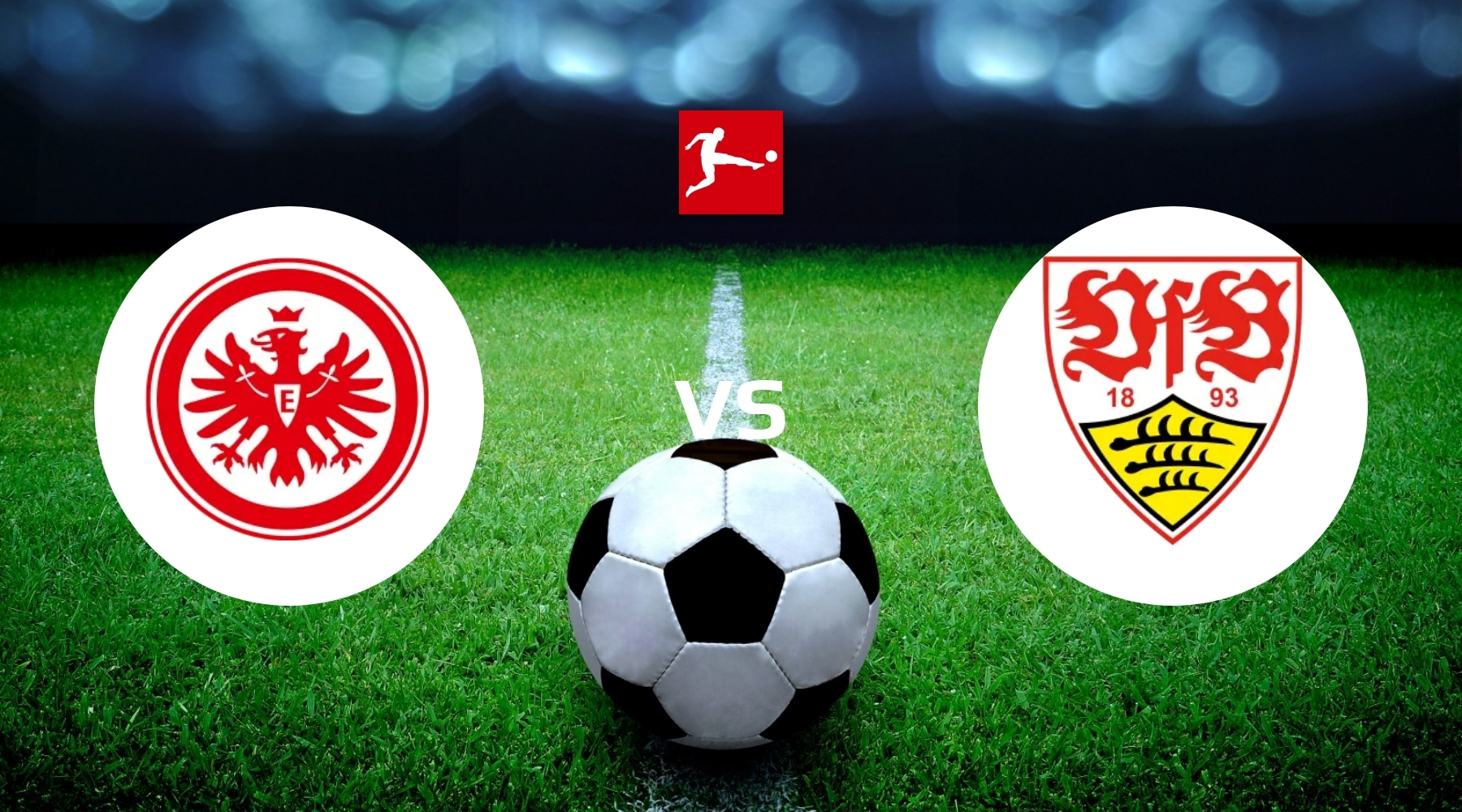Eintracht vs VfB Stuttgart Betting