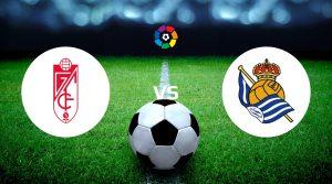 Granada vs Real Sociedad Betting Tips & Predictions