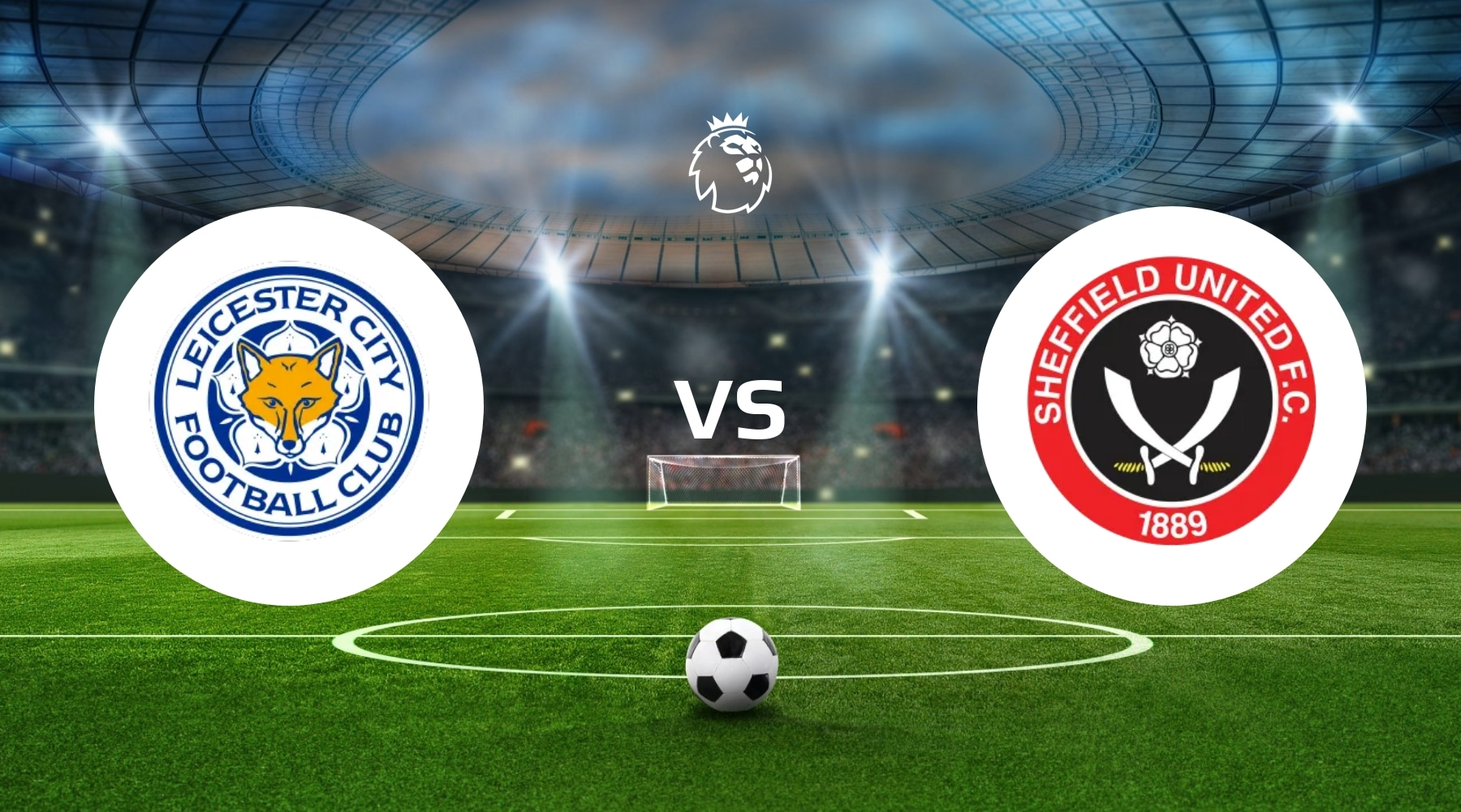 Leicester City vs Sheffield United Betting