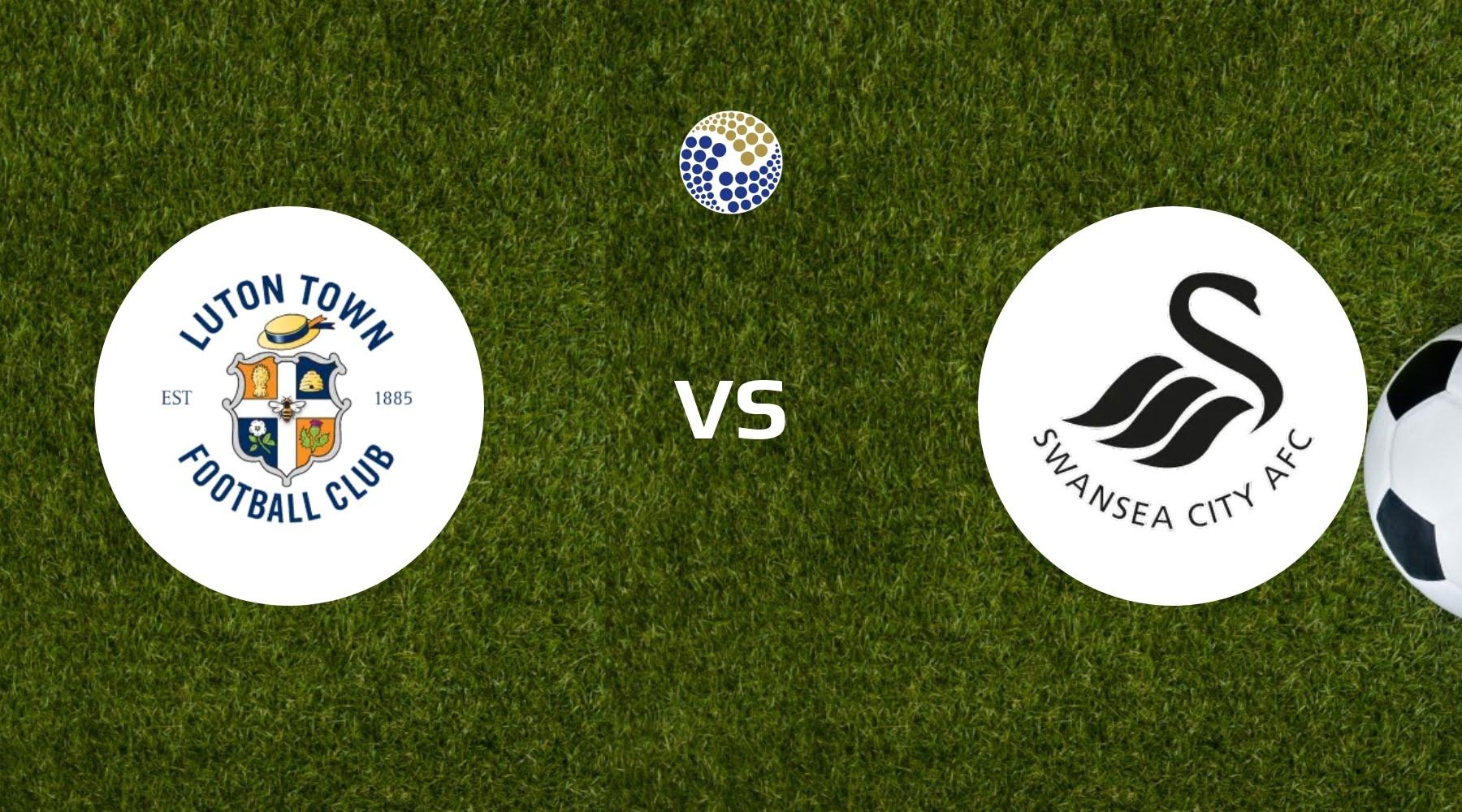 Luton Town vs Swansea City Betting