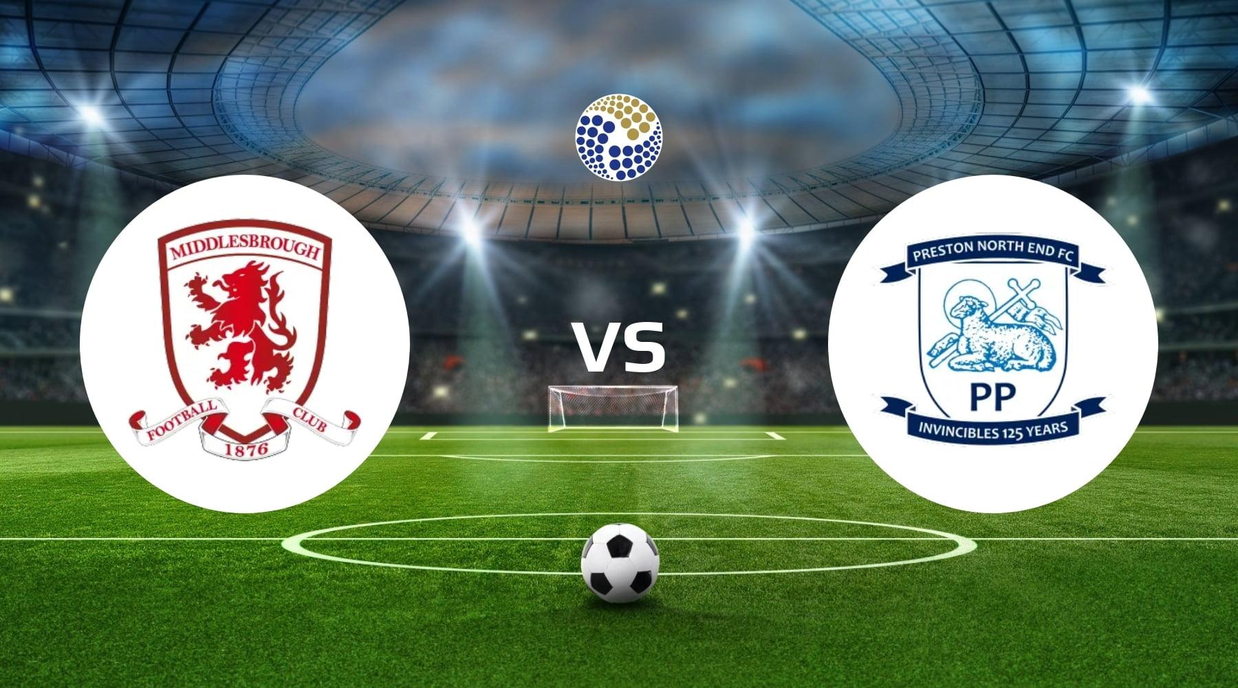 Middlesbrough vs Preston North End Betting
