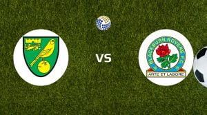Norwich City vs Blackburn Rovers Betting