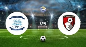 Preston vs Bournemouth Betting