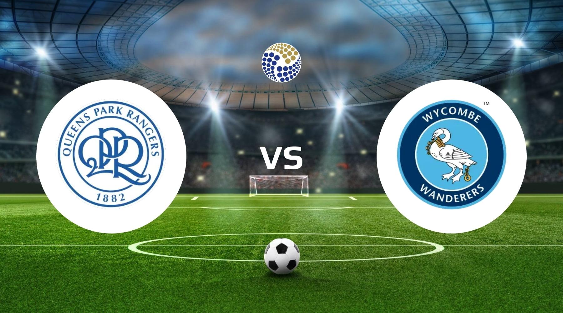 Queens Park Rangers vs Wycombe Wanderers