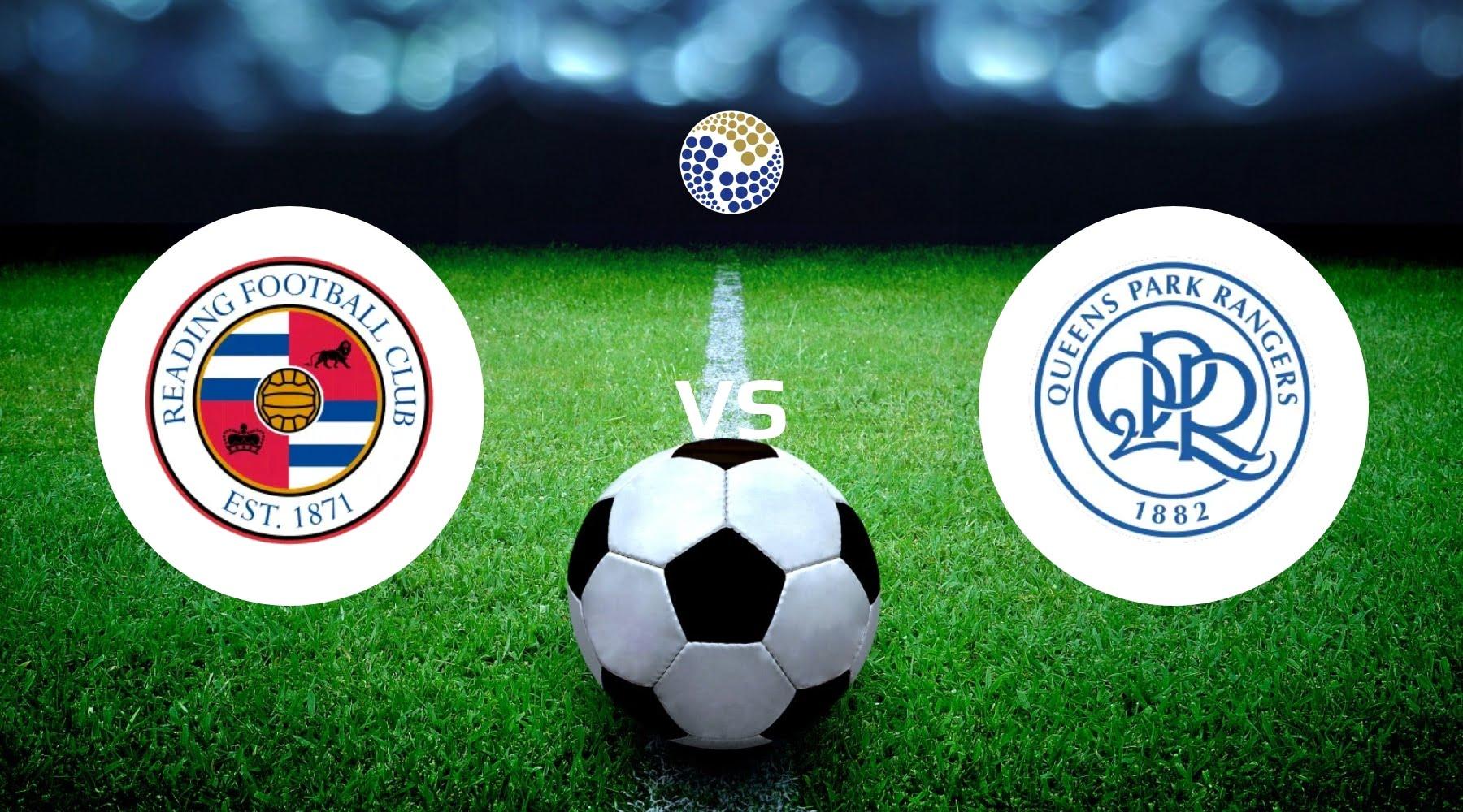 Reading vs Queens Park Rangers Betting