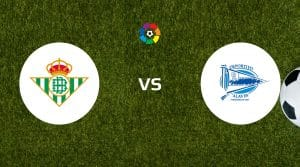 Real Betis vs Deportivo Alaves Betting Tips & Predictions