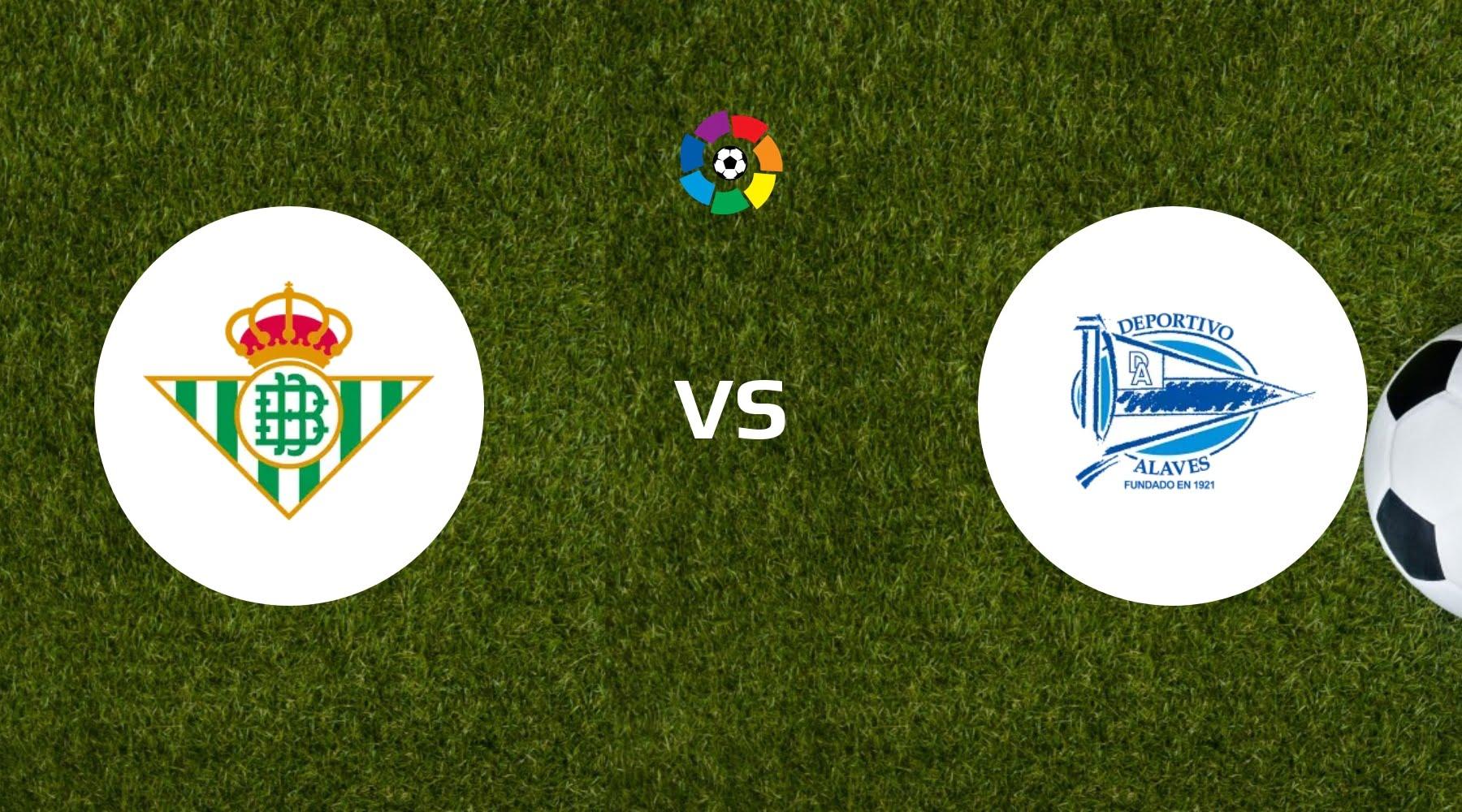 Real Betis vs Deportivo Alaves Betting