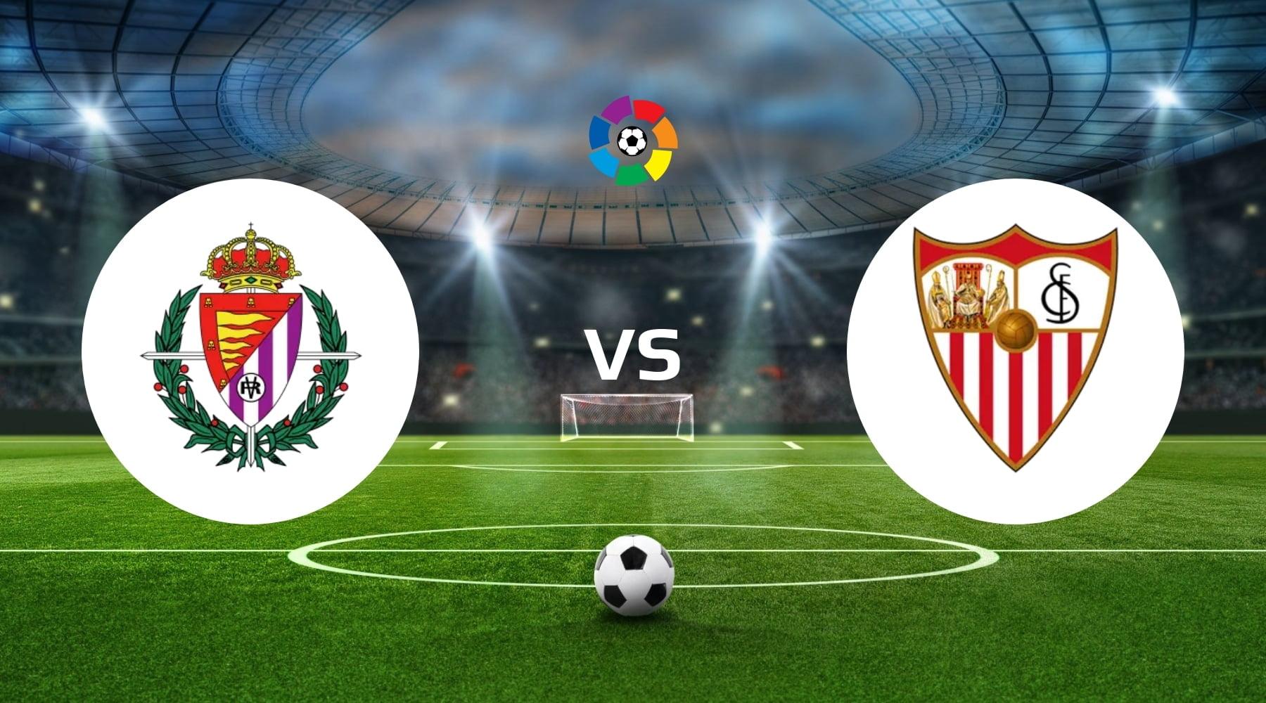 Real Valladolid vs Sevilla Betting