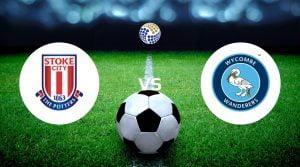 Stoke vs Wycombe Betting