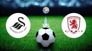 Swansea vs Middlesbrough Betting
