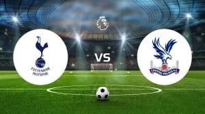 Tottenham vs Crystal Palace Betting