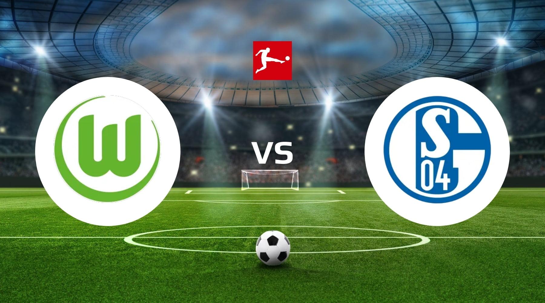 VfL Wolfsburg vs FC Schalke 04 Betting