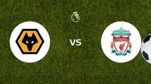 Wolverhampton Wanderers vs Liverpool Betting