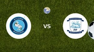 Wycombe Wanderers vs Preston North End Betting