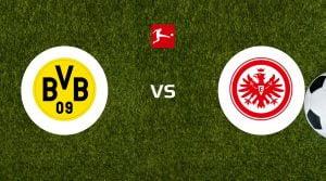 Borussia Dortmund vs Eintracht Frankfurt Betting Tips & Predictions
