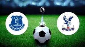Everton vs Crystal Palace Betting Tips & Predictions