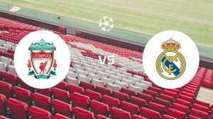 Liverpool vs Real Madrid Betting Tips & Prediction