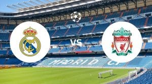 Real Madrid vs Liverpool Betting Tips & Prediction