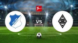 1899 Hoffenheim vs Borussia Mönchengladbach Prediction & Betting Tips
