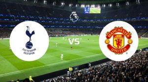 Tottenham Hotspur vs Manchester United Betting Tips & Prediction