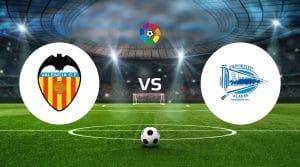 Valencia vs Alavés Prediction, Live Stream & Betting Tips