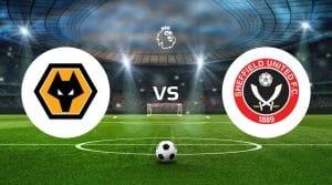 Wolverhampton Wanderers vs Sheffield United Betting Tips & Predictions