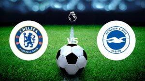 Chelsea vs Brighton & Hove Albion Prediction & Betting Tips