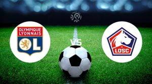 Lyon vs Lille Prediction, Live Stream & Betting Tips