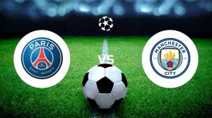 Paris Saint Germain vs Manchester City Prediction & Betting Tips