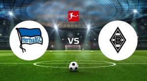 Hertha Berlin vs Borussia Mönchengladbach Betting Tips & Prediction