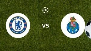Chelsea vs FC Porto Betting Tips & Prediction