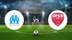 Marseille vs Dijon Betting Tips & Predictions