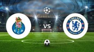 FC Porto vs Chelsea Betting Tips & Prediction