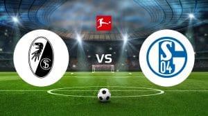 SC Freiburg vs FC Schalke Betting Tips & Prediction
