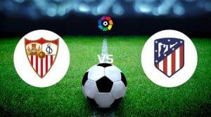 Sevilla vs Atlético Madrid Betting Tips & Predictions