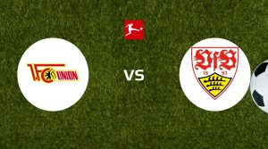 FC Union Berlin vs VfB Stuttgart Betting Tips & Prediction