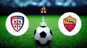 Cagliari vs Roma Prediction, Live Stream & Betting Tips